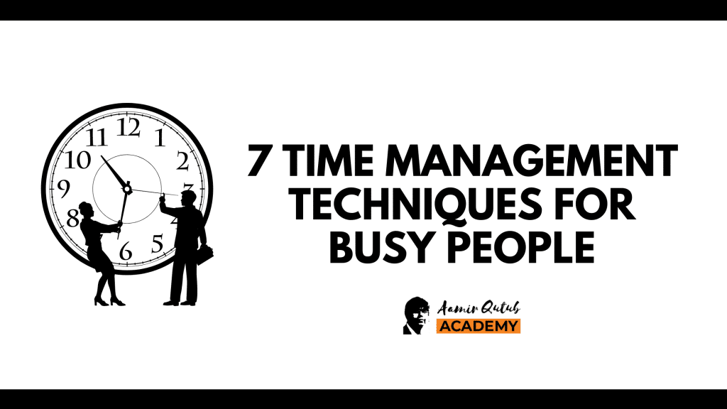 7-Time-Management-Techniques-for-Busy-People