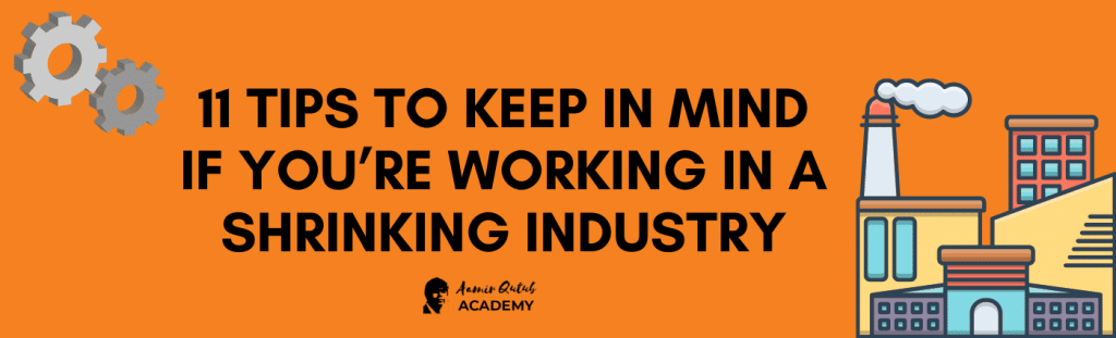 11-Tips-to-Keep-in-Mind-if-Youre-Working-in-a-Shrinking-Industry