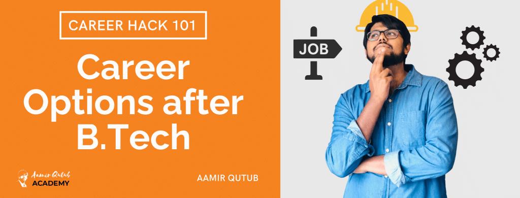 blog_Career-Options-after-B.Tech_