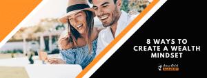 8-Ways-To-Create-A-Wealth-Mindset